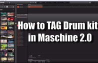 How to Tag Drum Kit Samples in Maschine 2 0