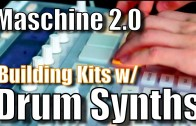 How to use Drum Synth to Build Kit in Maschine 2.0