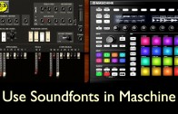 How to use FL Studio Soundfonts in Maschine