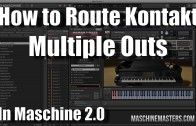 Routing Kontakt Multiple Output in Maschine 2.0