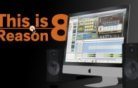 """Propellerheads Reason 8 """"The Flow of work"""" Review"""