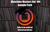 Maschine Masters Sample Pack Saturday 106
