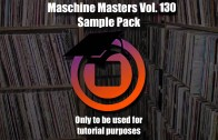 Maschine Masters Sample Pack Saturday 130