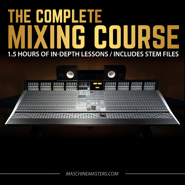 Complete Mixing Course