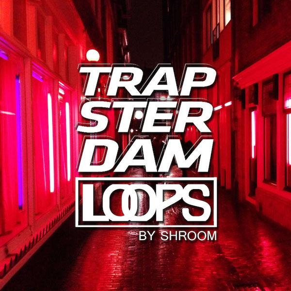 TRAPSTERDAM LOOPS