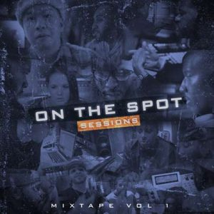 On the Spot Mixtape 1