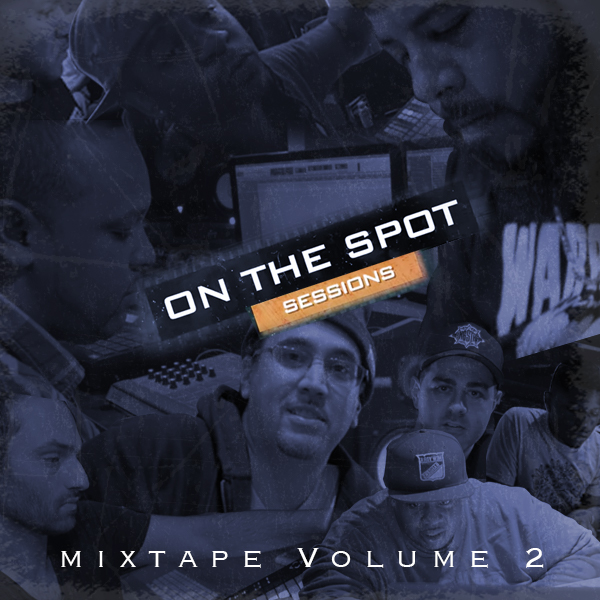 On The Spot Sessions Mixtape Volume 2