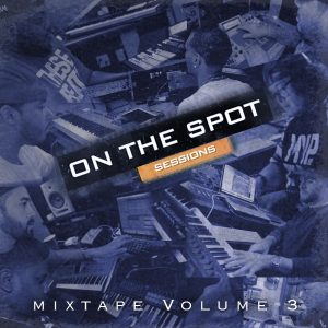 On The Spot Sessions Volume 3