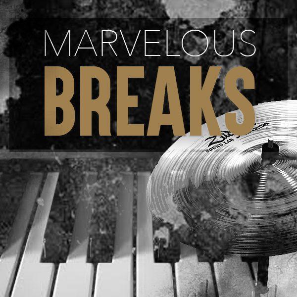 Marvelous Breaks