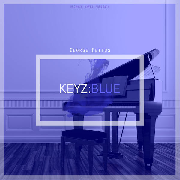 Organic Waves Presents - KEYZ: BLUE