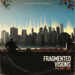 Fragmented Visions 2
