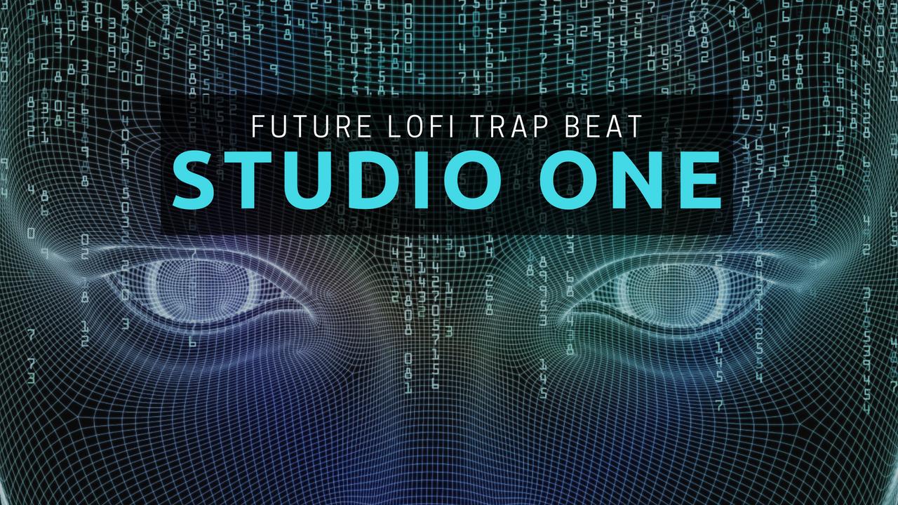 Artificial Intelligent LoFi Trap Beat In Studio One 4